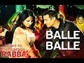 Balle Balle - Mel Karade Rabba | Punjabi Wedding Song | Jimmy Shergill & Neeru Bajwa