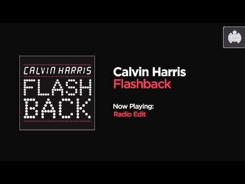 Calvin Harris - Flashback (Radio Edit)