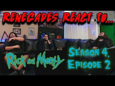 Renegades React to... Rick and Morty - Season 4, Episode 2