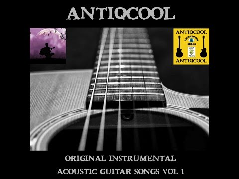 Acoustic Music - http://www.antiqcool.co.uk Extended Selection of Original Acoustic Instrumental Guitar Songs Antiqcool Ghostlymuso. Sicknote Publishing (Antiqcool) control 1...