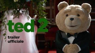 Ted 2 | Trailer Italiano Ufficiale