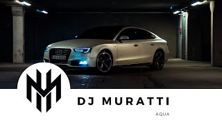 DJ Muratti - Aqua