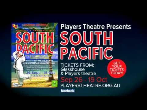 South Pacific Players Theatre Inc  Sept 26 - October 19