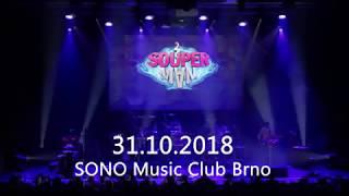 Video SOUPERMAN V SONO Music Clubu - sestřih vystoupení