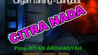 Video NANGIS GETIH - Citra Nada Live Dukuh Turi karangbale MP3, 3GP, MP4, WEBM, AVI, FLV Maret 2019