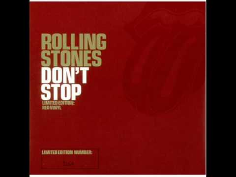 rolling stones - don't stop ( lyrics in description )