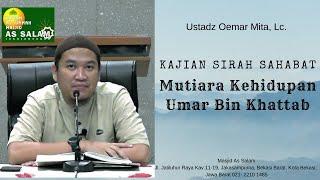 Video Mutiara Kehidupan Umar bin Khattab |Ust. Oemar Mita,Lc| Masjid As Salam |100319 MP3, 3GP, MP4, WEBM, AVI, FLV Juni 2019
