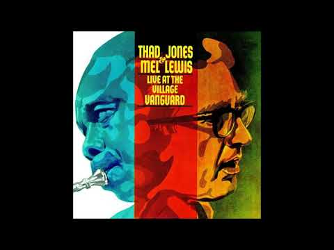 Thad Jones / Mel Lewis Orchestra – Live At The Village Vanguard (Full Album)