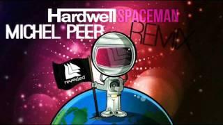 Video Hardwell - Spaceman (Michel Peer Remix) MP3, 3GP, MP4, WEBM, AVI, FLV Juni 2018