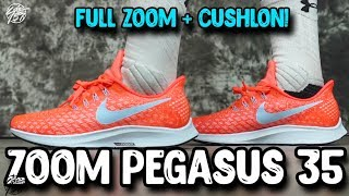 Nike Air Zoom Pegasus 35 First Impressions! Full Length Zoom + CUSHLON!