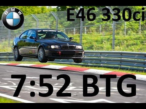 BMW E46 330ci BTG 7:52 Nürburgring Nordschleife