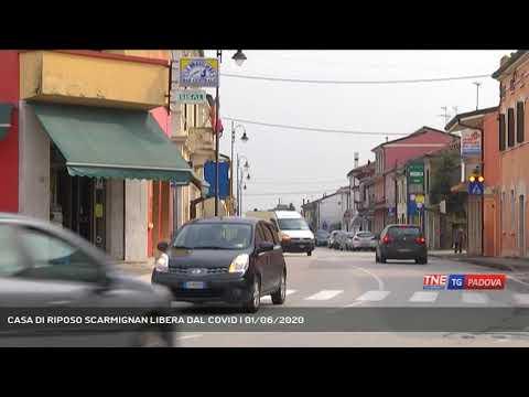 CASA DI RIPOSO SCARMIGNAN LIBERA DAL COVID   01/06/2020