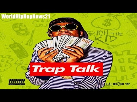 Rich The Kid - Just Might (Trap Talk)