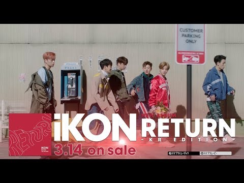 iKON - iKON JAPAN DOME TOUR 2017 ADDITIONAL SHOWS & RETURN -KR EDITION-Trailer