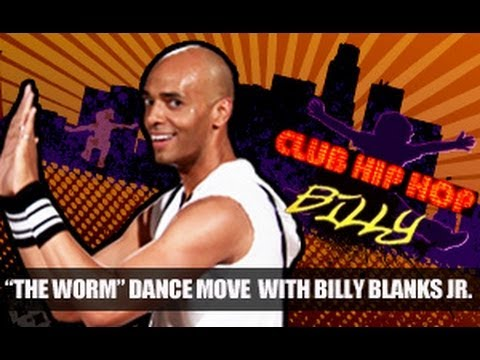hip hop - Billy Blanks Jr: Hip Hop Dance Exercise- The Worm is an explosive dance move that fuses modern style with a retro classic to strengthen the core, engage the ...