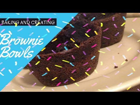 How to make BROWNIE BOWLS