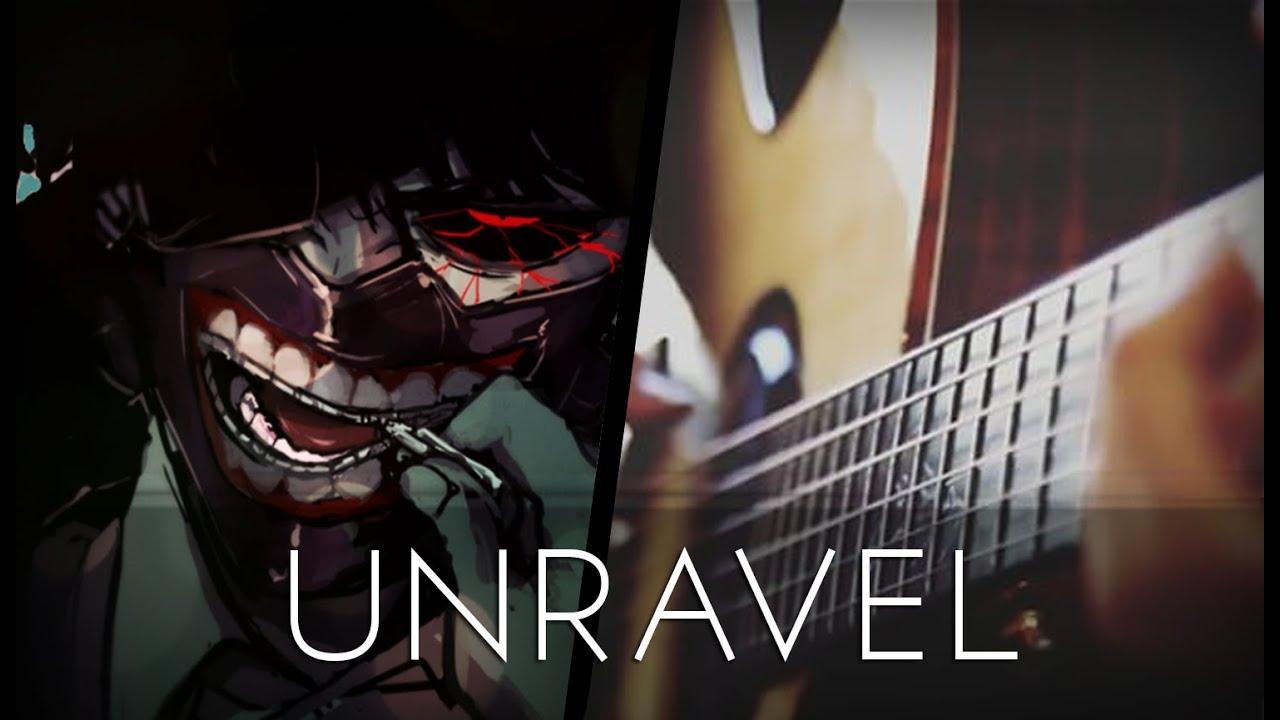 Unravel – Tokyo Ghoul OP (Acoustic Guitar)【Tabs】