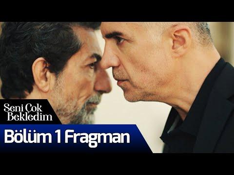 Seni Çok Bekledim 1. Bölüm Fragman