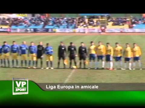Liga Europa în amicale
