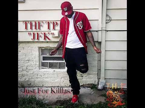 "THF TP - ""JFK"" (Official Audio) [Produced By @DJ_illwill]"