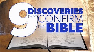 Video 9 Discoveries that Confirm the Bible | Proof for God MP3, 3GP, MP4, WEBM, AVI, FLV April 2019