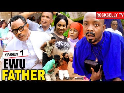 EWU FATHER SEASON 1 (New movie) | 2019 NOLLYWOOD MOVIES