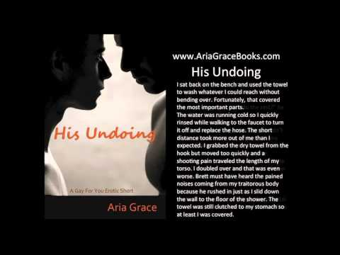 His Undoing: A Gay For You Erotic Short Story #1  - original recording (видео)