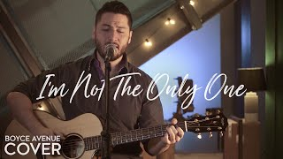 I'm Not The Only One -  Sam Smith (Boyce Avenue acoustic cover) on Spotify & Apple