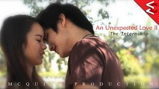 An Unexpected Love II: The Internship