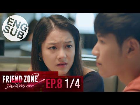 [Eng Sub] Friend Zone 2 Dangerous Area   EP.8 [1/4]