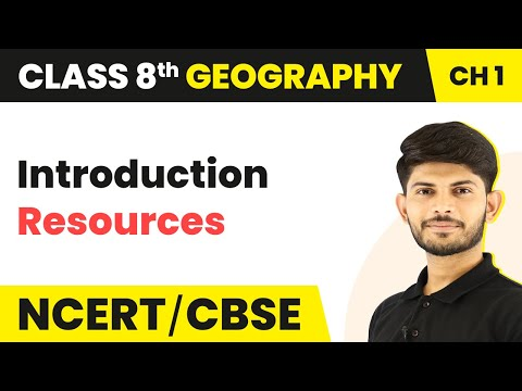 Introduction   Resources   Geography   Class 8th   Magnet Brains