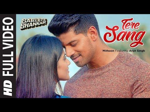 Tere Sang Full Video | Satellite Shankar | Sooraj, Megha |Mithoon Featuring Arijit Singh,Aakanksha S