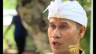 Video Maestro Indonesia RTV - GUSTI NGURAH ANOM [ Segmen 3 ] MP3, 3GP, MP4, WEBM, AVI, FLV April 2019