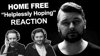 "Video ""Home Free - Helplessly Hoping"" Reaction MP3, 3GP, MP4, WEBM, AVI, FLV Agustus 2018"