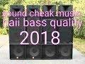 केवल 18+ ही सुने | Speakers cheak | dj sound cheak | DJ KAMLESH CHHATARPUR