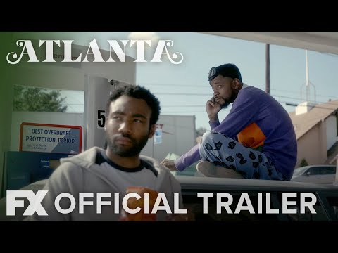 Atlanta | Season 2: Official Trailer | FX