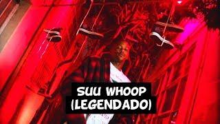 YG - Suu Whoop [Legendado]