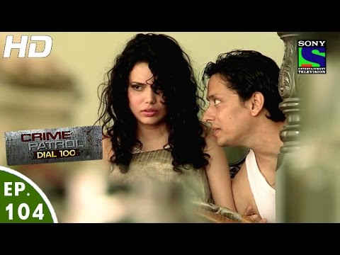 Crime Patrol Dial 100 - क्राइम पेट्रोल - Samjhauta - Episode 104 - 2nd March, 2016