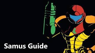 Samus Guide