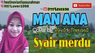 Video MAN ANA (lirik & terjemahannya) 💞 Cover By Hesti N. Syairan merdu 😍 MP3, 3GP, MP4, WEBM, AVI, FLV Agustus 2019