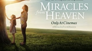 Miracles From Heaven (Ending)