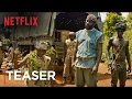 Beasts of No Nation Teaser