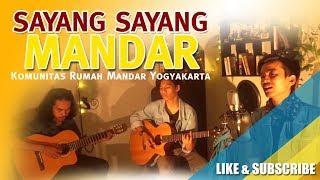 Sayang Sayang Mandar - Elong Masara Nyawa { COVER by : KOMUNITAS RUMAH MANDAR YOGYAKARTA (KORMA) }