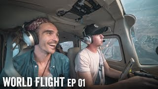 IT BEGINS! - World Flight Episode 1