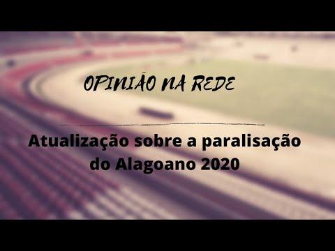 Opinião na Rede: Atualização sobre paralisação do Alagoano