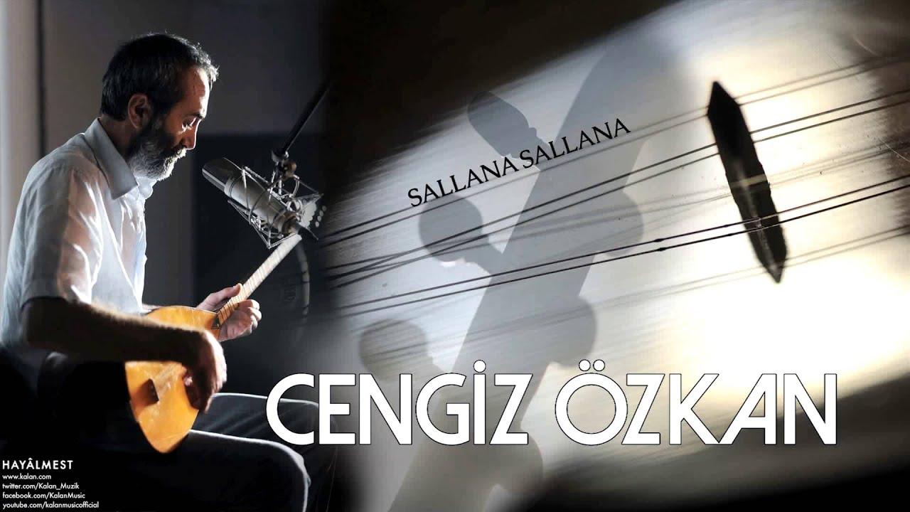 Cengiz Özkan – Sallana Sallana Sözleri