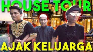 Video HOUSE TOUR LEBARAN sama Atuk dan Keluarga Jauh MP3, 3GP, MP4, WEBM, AVI, FLV Januari 2019