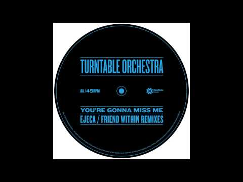 Turntable Orchestra - You're Gonna Miss Me (Original '88 Mix) [Official Audio]