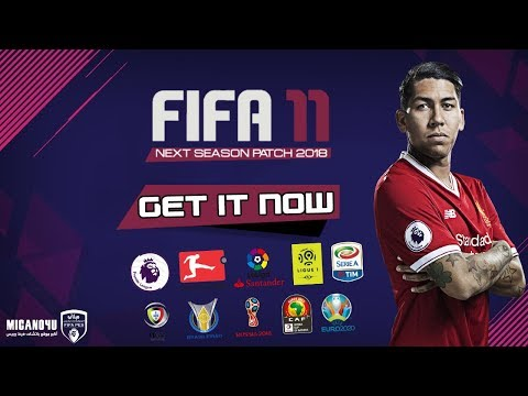 FIFA 2011 Next Season Patch 2018 • Download&Install • PC/HD