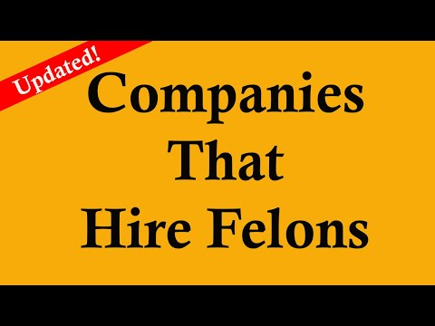 Jobs for Ex-offenders and Felons: Updated list of companies that hire ex offenders and felons - 2018